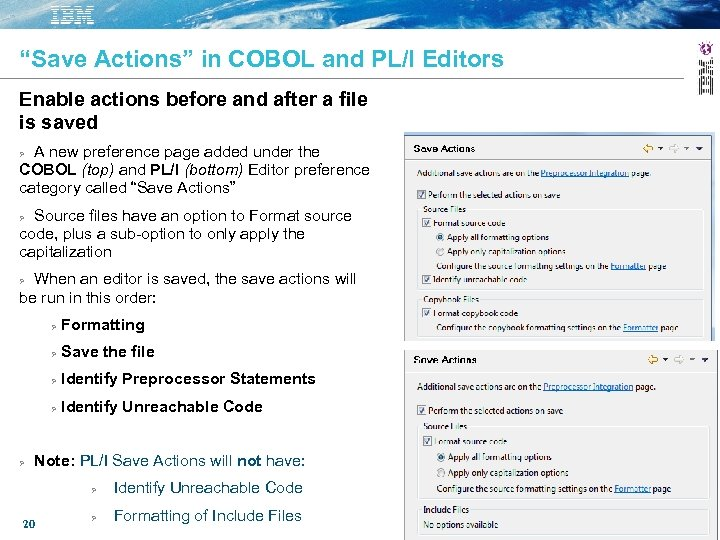 """Save Actions"" in COBOL and PL/I Editors Enable actions before and after a file"