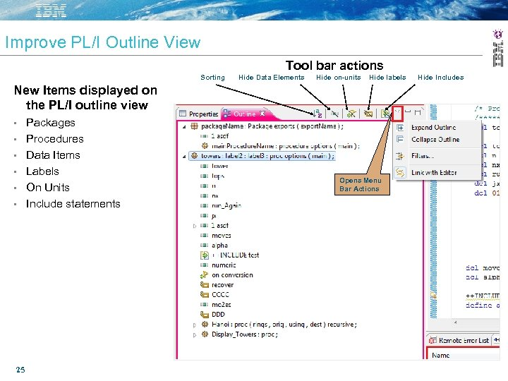 Improve PL/I Outline View Tool bar actions Sorting Hide Data Elements Hide on-units Hide