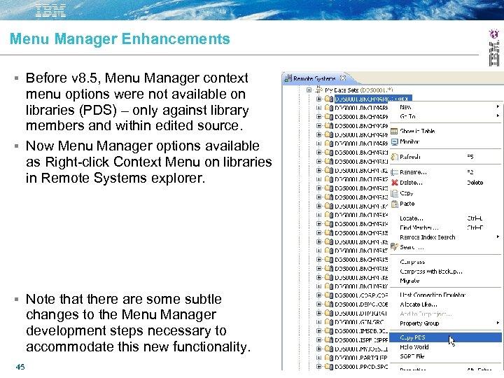 Menu Manager Enhancements Before v 8. 5, Menu Manager context menu options were not