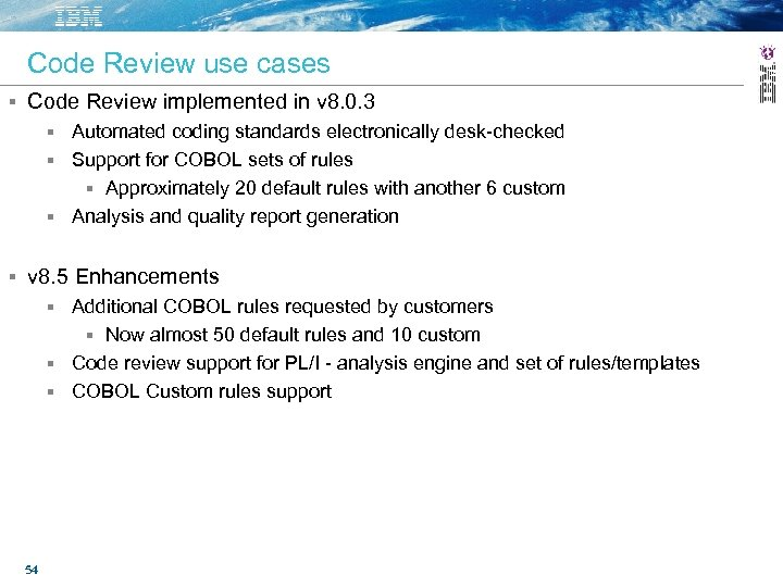Code Review use cases Code Review implemented in v 8. 0. 3 Automated coding