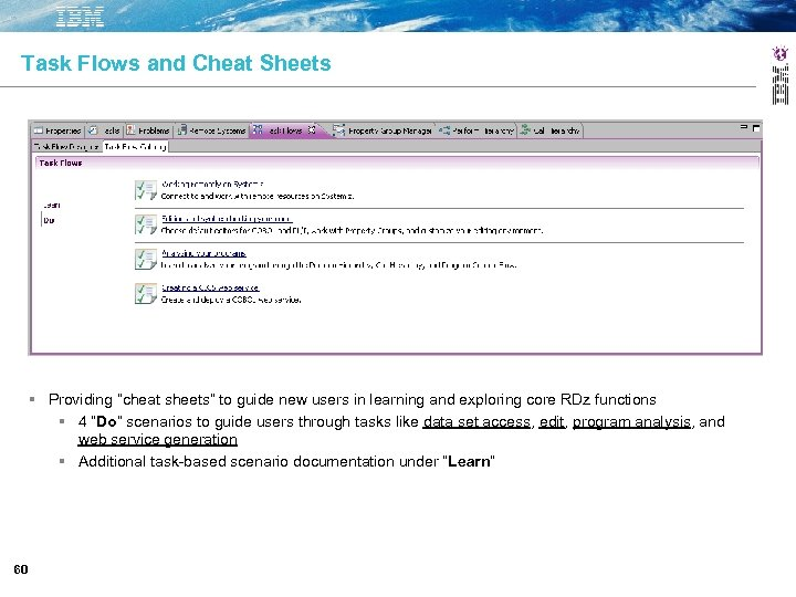 "Task Flows and Cheat Sheets Providing ""cheat sheets"" to guide new users in learning"