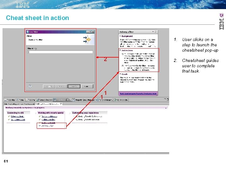 Cheat sheet in action 1. 2 1 61 1 User clicks on a step