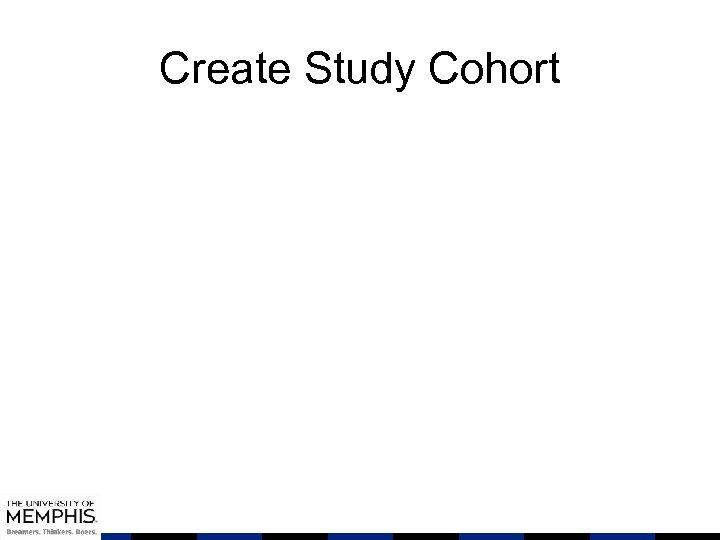 Create Study Cohort