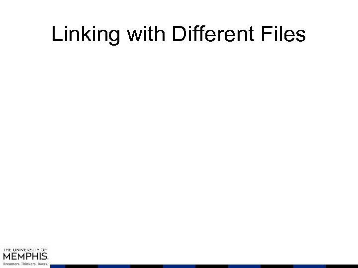 Linking with Different Files