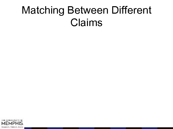 Matching Between Different Claims