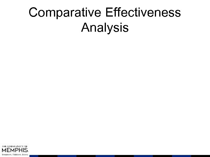 Comparative Effectiveness Analysis
