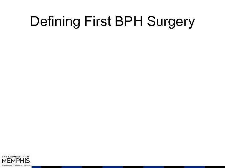 Defining First BPH Surgery