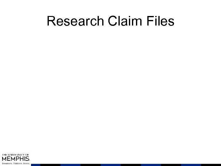 Research Claim Files