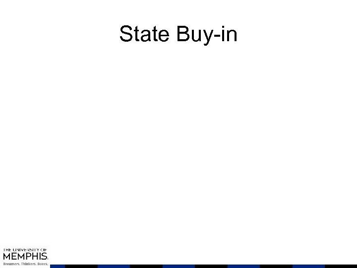 State Buy-in