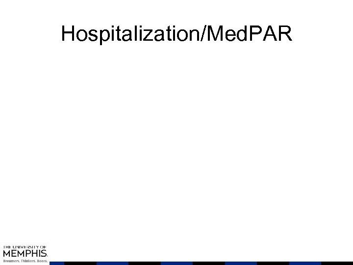 Hospitalization/Med. PAR