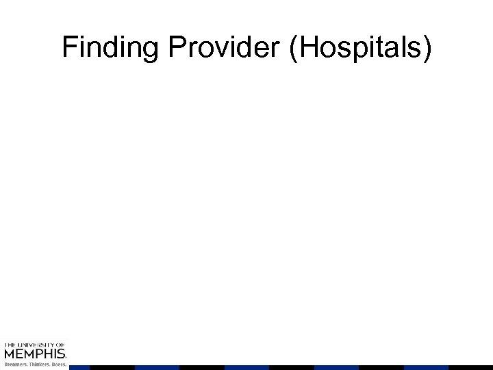 Finding Provider (Hospitals)