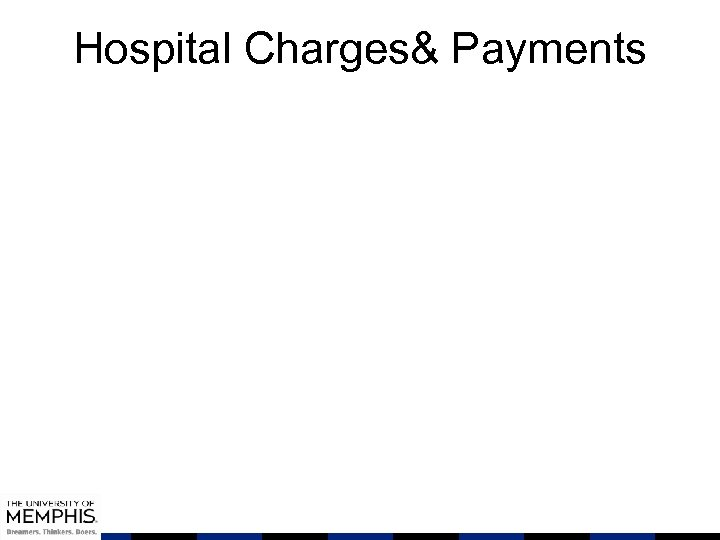 Hospital Charges& Payments