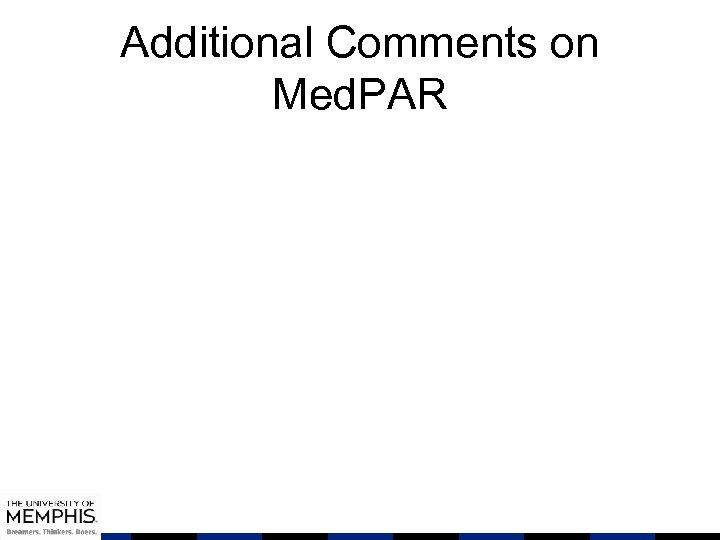 Additional Comments on Med. PAR