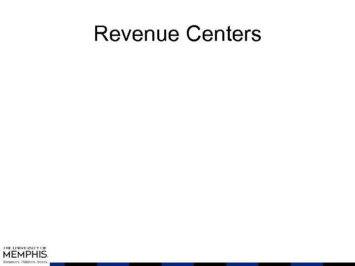 Revenue Centers