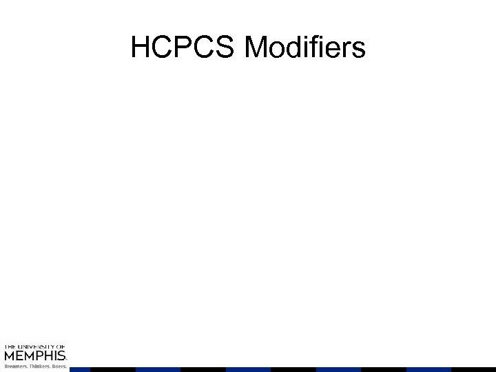 HCPCS Modifiers