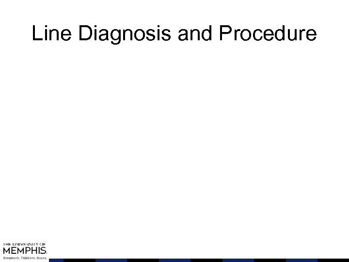 Line Diagnosis and Procedure