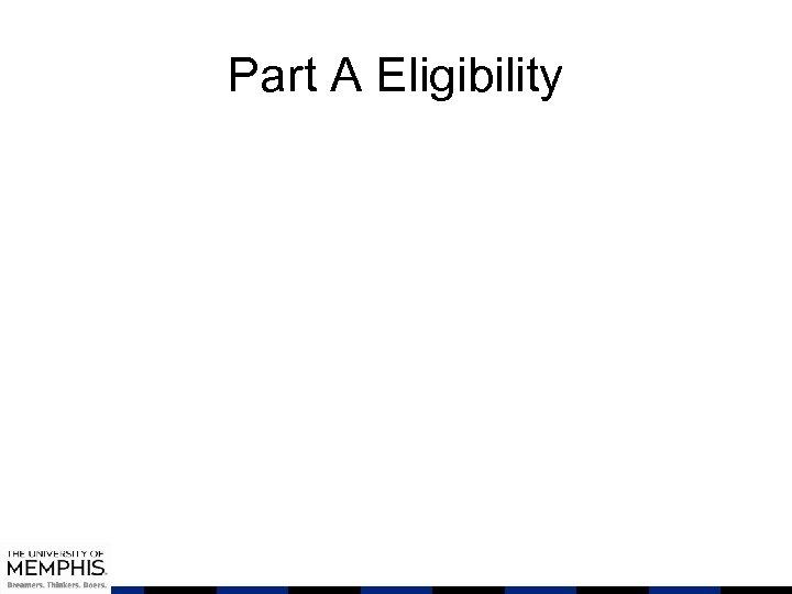 Part A Eligibility