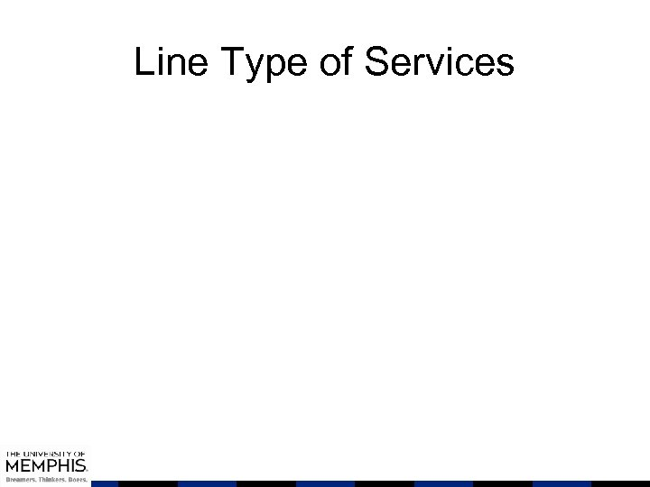 Line Type of Services