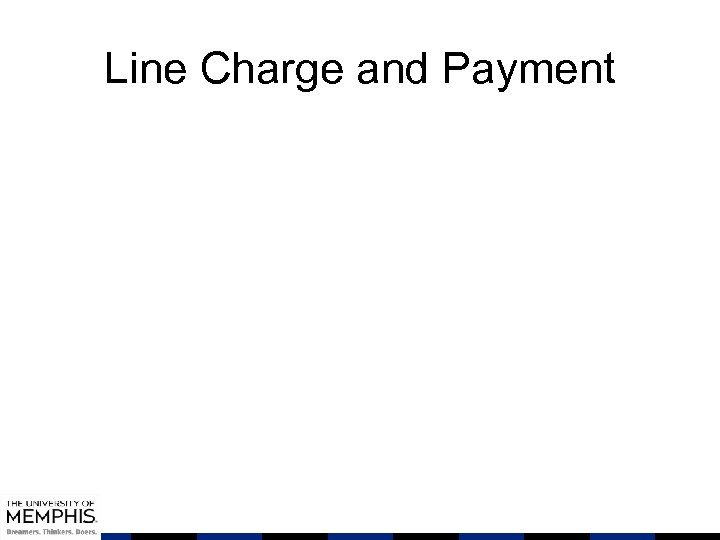 Line Charge and Payment