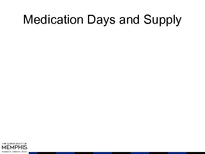 Medication Days and Supply