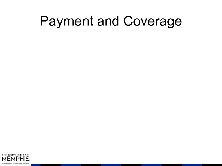 Payment and Coverage