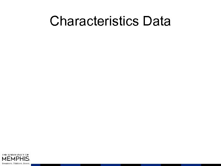 Characteristics Data