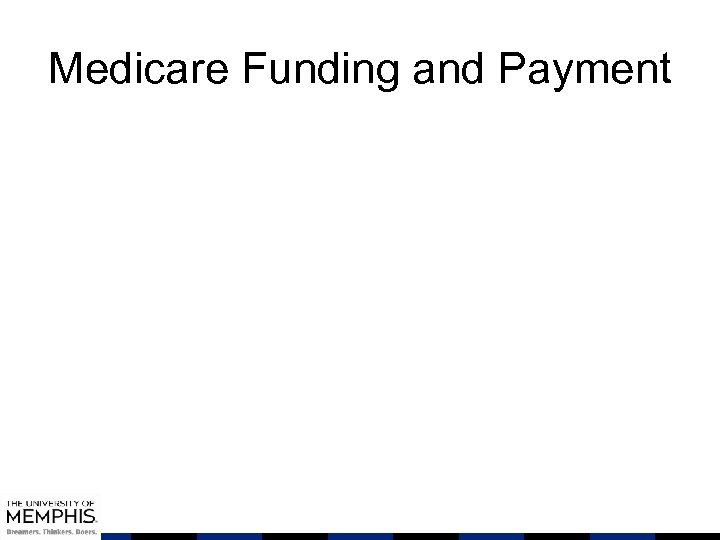 Medicare Funding and Payment