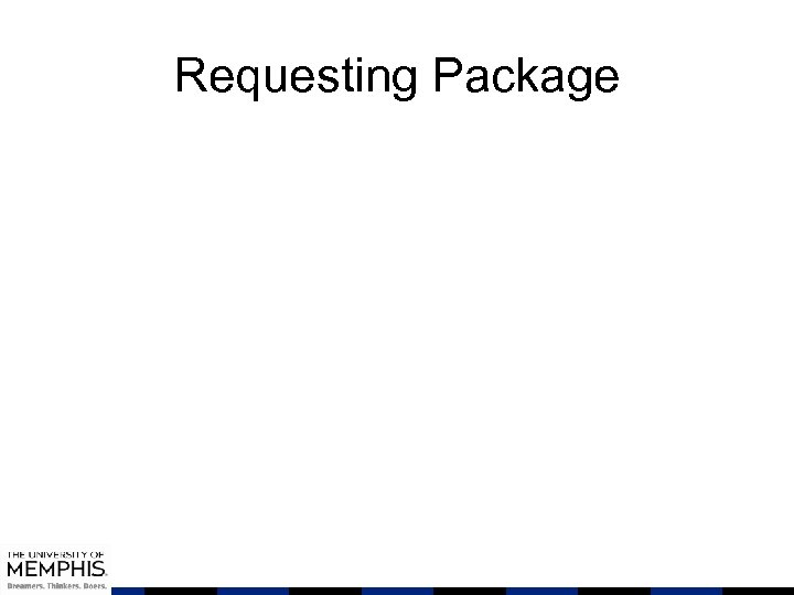 Requesting Package