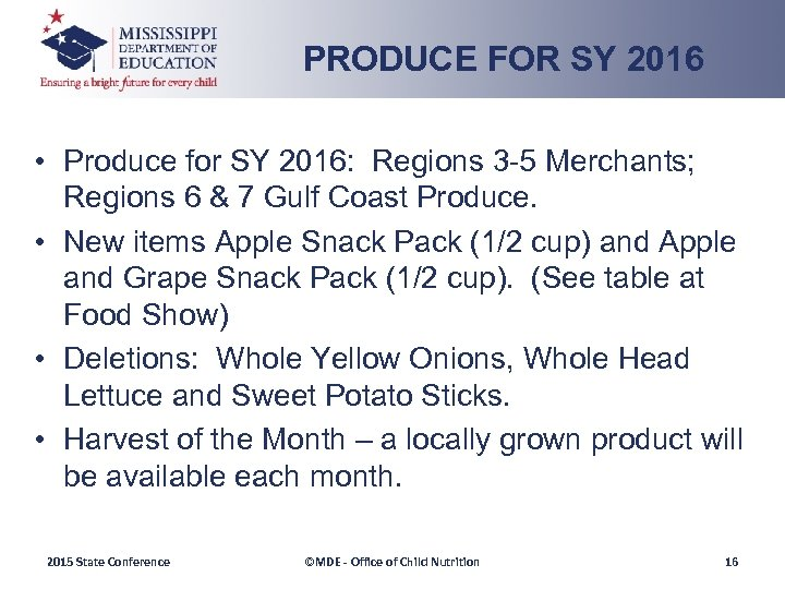 PRODUCE FOR SY 2016 • Produce for SY 2016: Regions 3 -5 Merchants; Regions