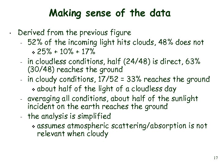 Making sense of the data • Derived from the previous figure – 52% of