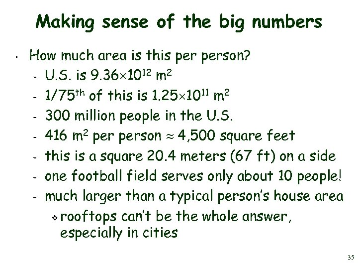 Making sense of the big numbers • How much area is this person? 12