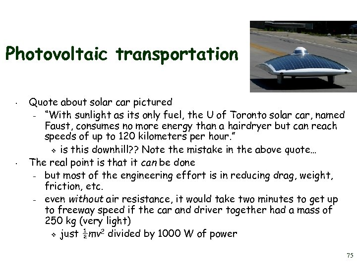 "Photovoltaic transportation • • Quote about solar car pictured – ""With sunlight as its"
