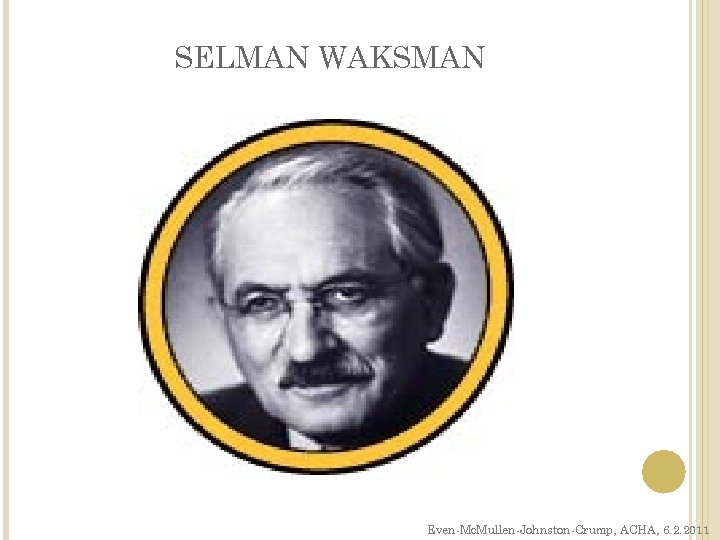 SELMAN WAKSMAN Even-Mc. Mullen-Johnston-Crump, ACHA, 6. 2. 2011