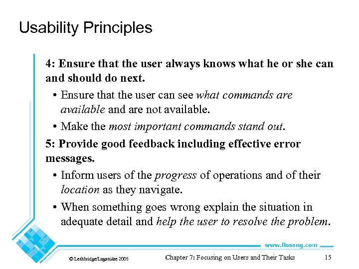 Usability Principles 4: Ensure that the user always knows what he or she can