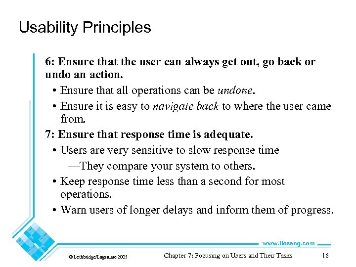 Usability Principles 6: Ensure that the user can always get out, go back or