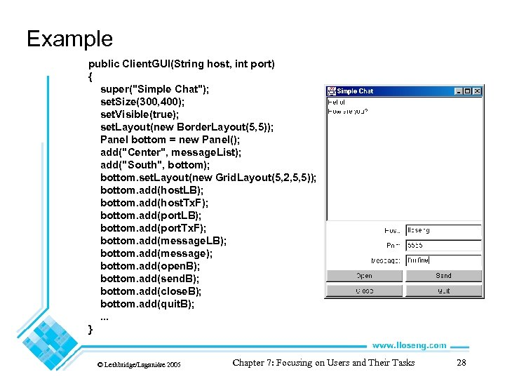 Example public Client. GUI(String host, int port) { super(