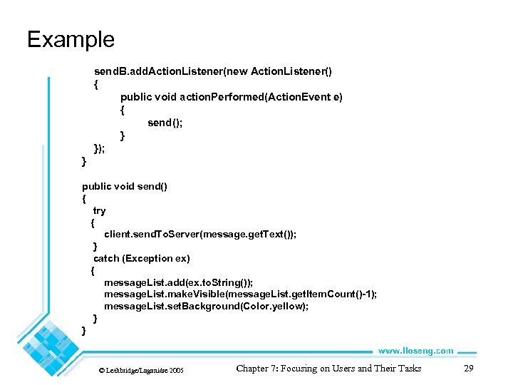Example send. B. add. Action. Listener(new Action. Listener() { public void action. Performed(Action. Event