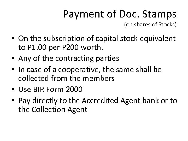 Payment of Doc. Stamps (on shares of Stocks) § On the subscription of capital