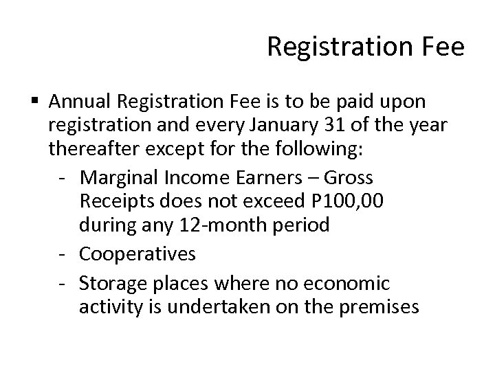 Registration Fee § Annual Registration Fee is to be paid upon registration and every