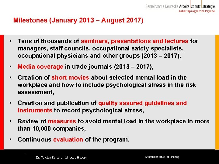 Milestones (January 2013 – August 2017) • Tens of thousands of seminars, presentations and