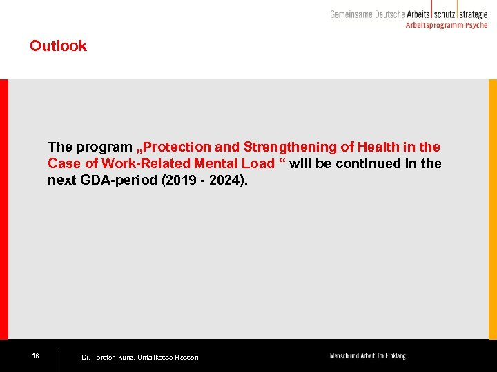 "Outlook The program ""Protection and Strengthening of Health in the Case of Work-Related Mental"