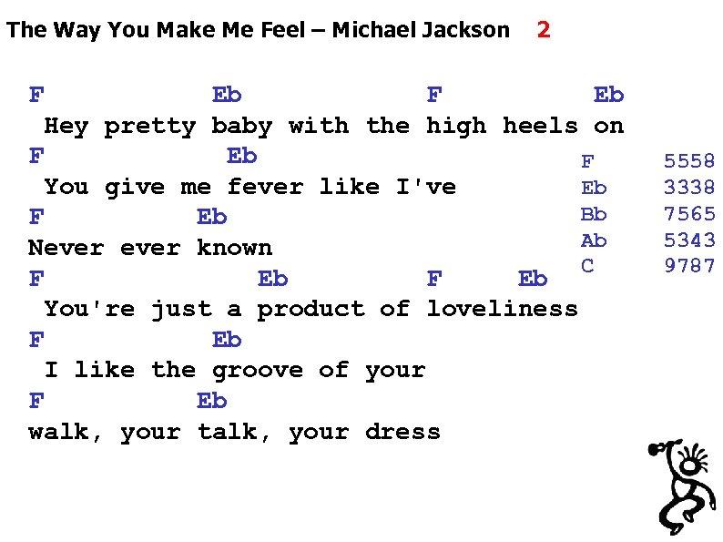 The Way You Make Me Feel – Michael Jackson 2 F Eb Hey pretty
