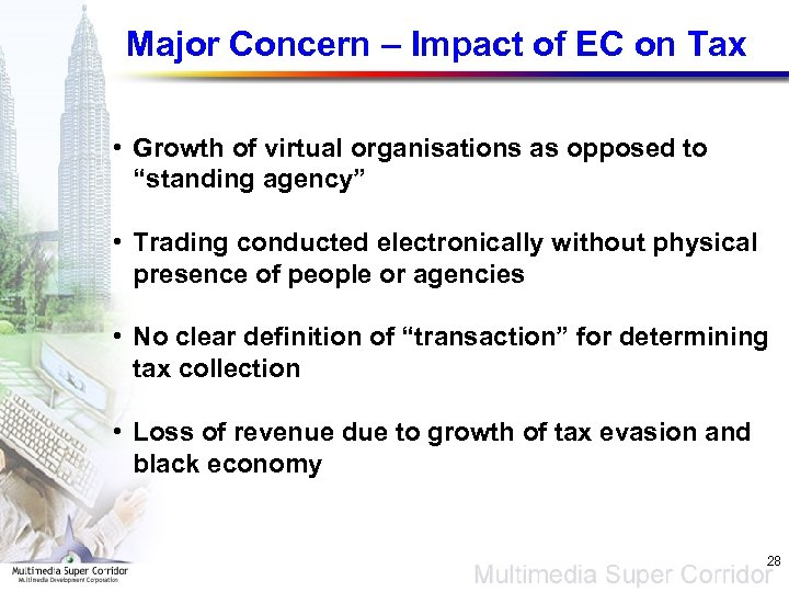 Major Concern – Impact of EC on Tax • Growth of virtual organisations as
