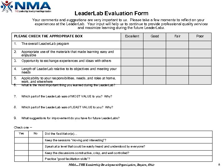 Leader. Lab Evaluation Form Your comments and suggestions are very important to us. Please