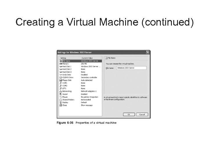 Creating a Virtual Machine (continued)
