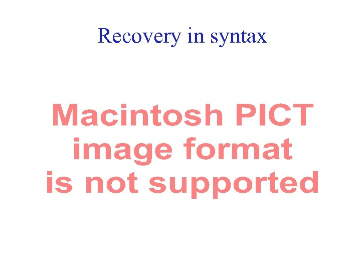 Recovery in syntax 48