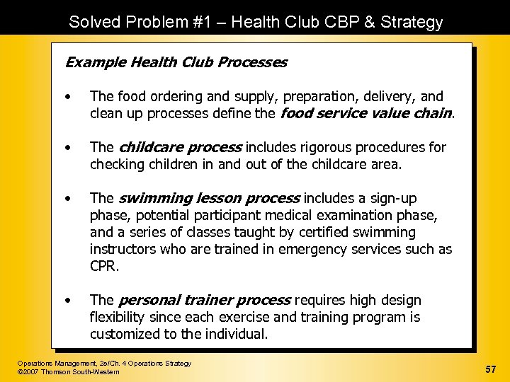Solved Problem #1 – Health Club CBP & Strategy Example Health Club Processes •