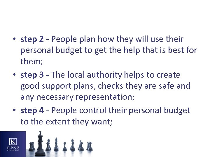 • step 2 - People plan how they will use their personal budget