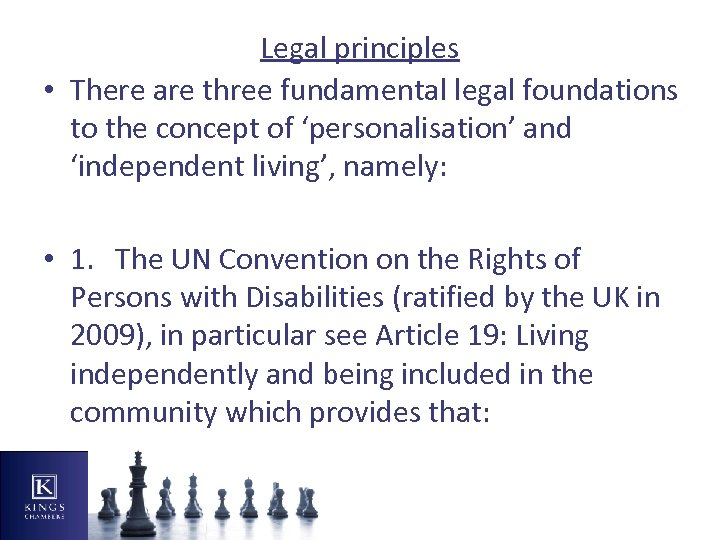 Legal principles • There are three fundamental legal foundations to the concept of 'personalisation'