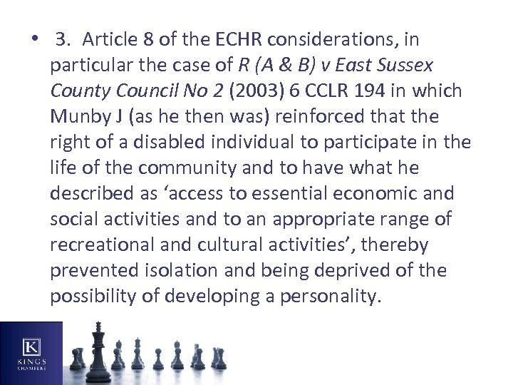• 3. Article 8 of the ECHR considerations, in particular the case of